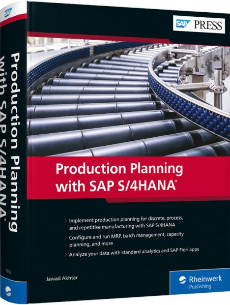 Produc­tion Planning with SAP S/4HANA