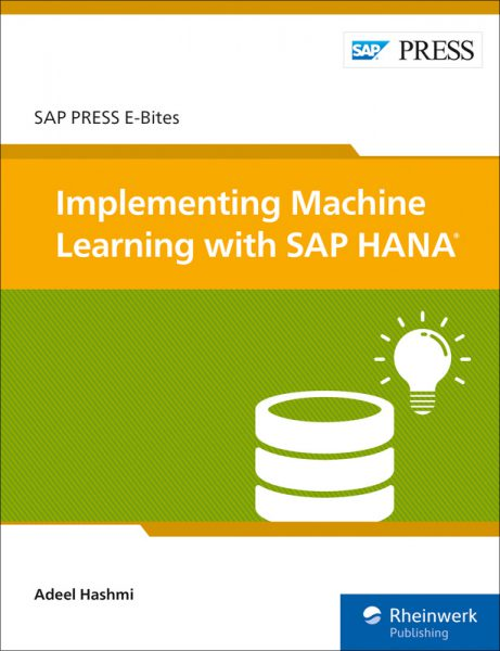 Implementing Machine Learning with SAP HANA