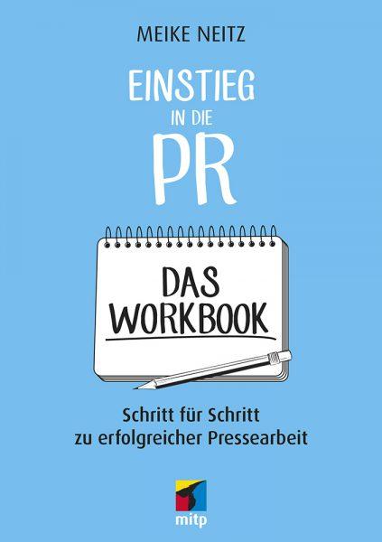 Einstieg in die PR – Das Workbook