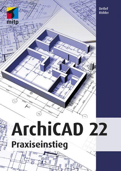 ArchiCAD 22 – Praxiseinsteig