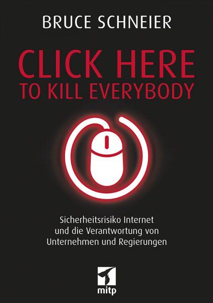 Click Here to Kill Everybody
