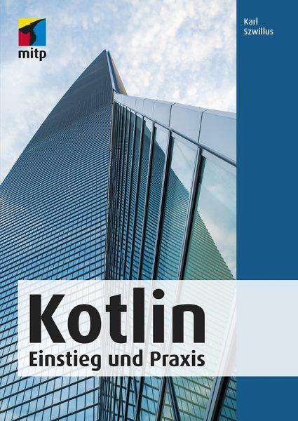 Kotlin – Einstieg und Praxis