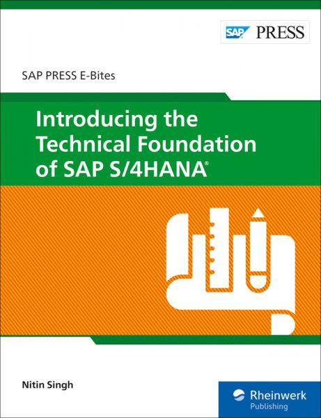 Introducing the Technical Foundation of SAP S/4HANA