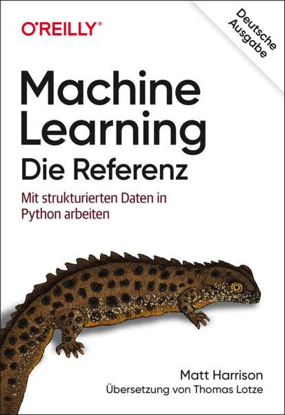 Machine Learning – Die Referenz