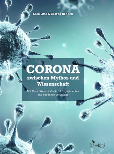 Corona zwischen Mythos und Wissenschaft