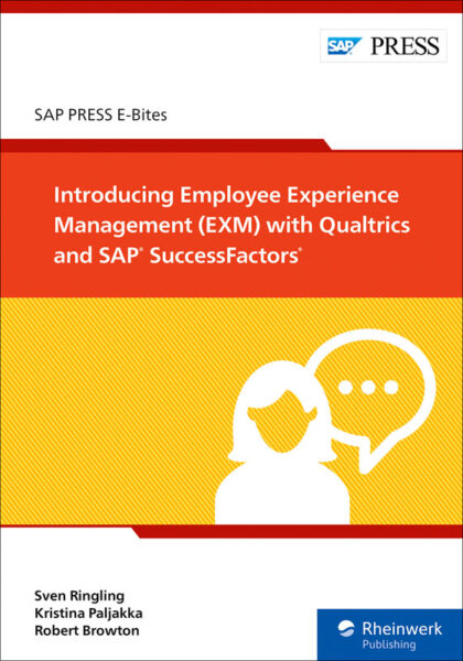 Introducing Employee Experience Management (EXM) with Qualtrics and SAP SuccessFactors